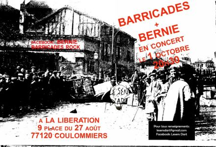 Barricades & Bernie à la Libération